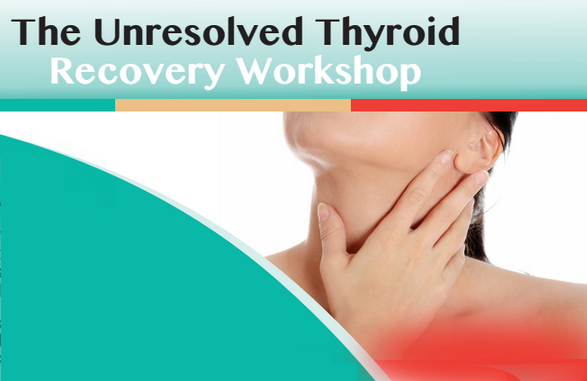 Thyroid Recovery Workshop